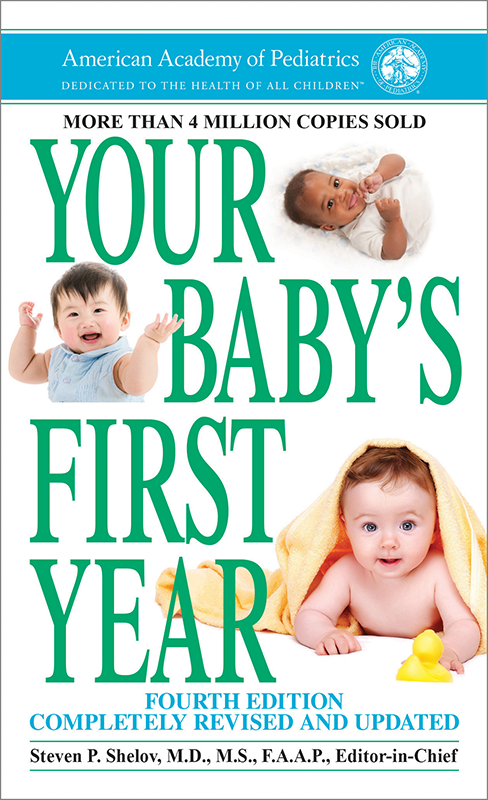 Your Baby S First Year 4th Edition Paperback Aap