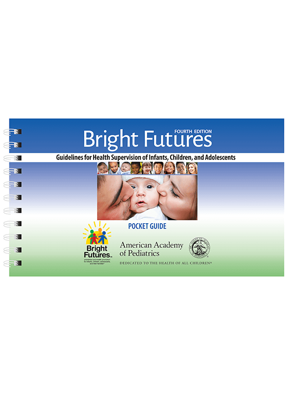 Bright Futures Pocket Guide Guidelines For Health Supervision Of