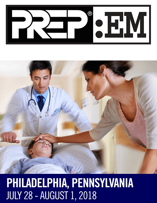 2018 PREP: EM An Intensive Review and Update of Pediatric