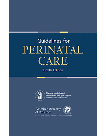 Guidelines for Perinatal Care, 8th edition [Paperback] - AAP