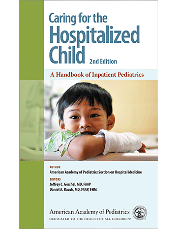 Aap napnap promotion caring for the hospitalized child a handbook of inpatient pediatrics 2nd edition paperback fandeluxe Image collections