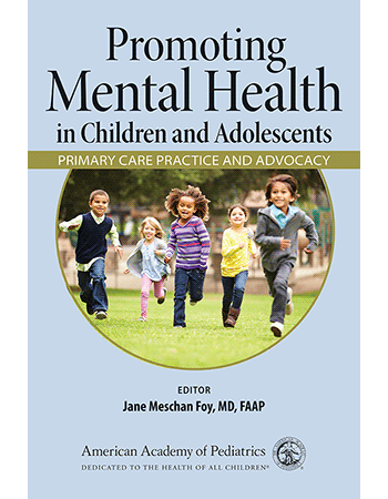 Promoting Mental Health In Children And Adolescents Paperback Aap