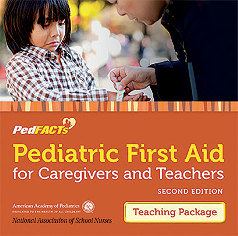 Pediatric First Aid For Caregivers And Teachers Pedfacts Teaching