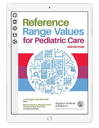 Reference Range Values for Pediatric Care, 2nd Edition