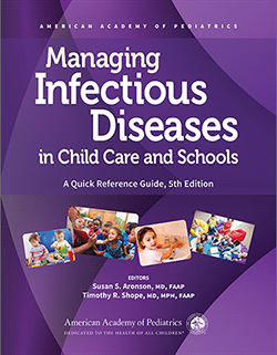 Managing Infectious Diseases in Child Care and Schools, 5th Edition