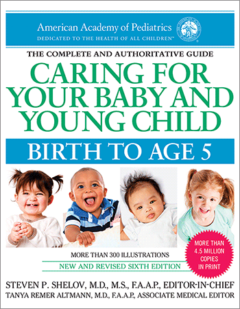 Caring for Your Baby and Young Child, Birth to Age 5, 6th