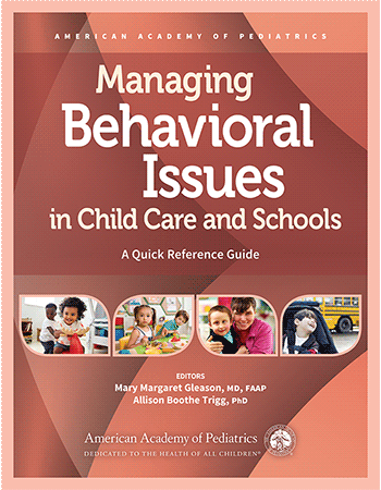 Managing Behavioral Issues In Child Care And Schools Paperback Aap
